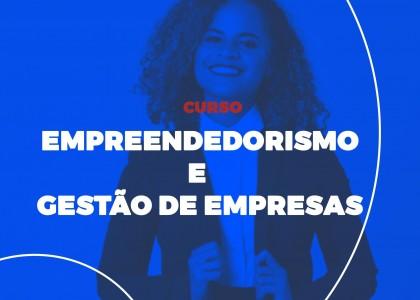 EMPREENDEDORISMO E GESTÃO DE MICRO E PEQUENAS EMPRESAS
