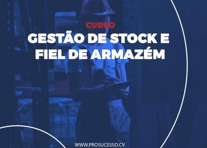 GESTÃO DE STOCK E FIEL DE ARMAZÉM