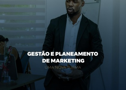 GESTÃO E PLANEAMENTO DE MARKETING